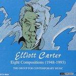 Elliott Carter: Eight Compositions