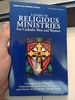 A Guide to Religious Ministries For Catholic Men and Women19th Annual Edition