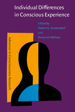 Individual Differences in Conscious Experience (Advances in Consciousness Research)