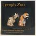 Leroy's Zoo: Featuring the Folk Art Carvings of Leroy Ramon Archuleta
