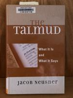 Talmud: What It is and What It Says