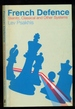 French Defence: Steinitz, Classical and Other Systems-a Batsford Chess Book