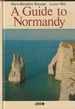 A Guide to Normandy