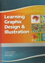 Learning Graphic Design and Illustration Student Edition--National--CTE/School
