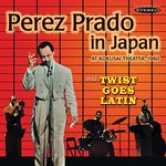 Prado In Japan/Twist Goes Latin