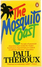 The Mosquito Coast (Signed Copy)