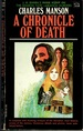Charles Manson: A Chronicle of Death