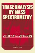 Trace Analysis By Mass Spectrometry
