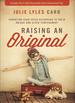 Raising an Original