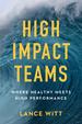 High-Impact Teams