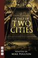 A Tale of Two Cities (Stage Version) (Nhb Modern Plays)