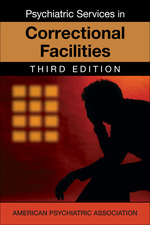 Psychiatric Services in Jails and Prisons
