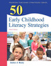 50 Early Childhood Literacy Strategies (Subscription)