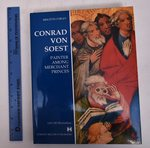 Conrad Von Soest: Painter Among Merchant Princes
