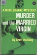 Murder and the Married Virgin: a Mike Shayne Mystery