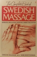 The Complete Book of Swedish Massage: Based on Techniques Developed by Per Henrik Ling
