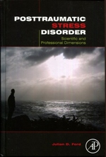 Posttraumatic Stress Disorder: Scientific and Professional Dimensions
