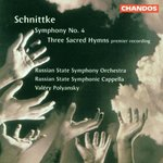 Alfred Schnittke: Symphony No. 4/Three Sacred Hymns