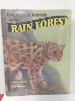 Endangered Animals of the Rain Forests