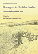 Moving on in Neolithic Studies: Understanding Mobile Lives (Neolithic Studies Group Seminar Papers)