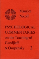 Psychological Commentaries on the Teachings of Gurdjieff and Ouspensky: Volume 2