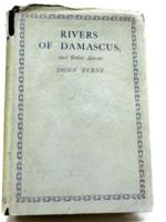 Rivers of Damascus, and Other Stories