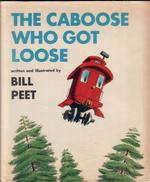 The Cabose Who Got Loose