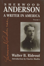 Sherwood Anderson, a Writer in America, Volume 1 / I.