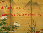 Masterpieces of Japanese Screen Painting; the American Collections; Introductory Essay and Commentaries By Miyeko Murase