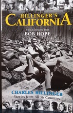 Hillinger's California: Stories from All 58 Counties