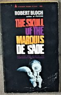 The Skull of the Marquis De Sade
