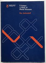 X Syntax: a Study of Phrase Structure (Linguistic Inquiry Monographs)--Allen Newell's Copy