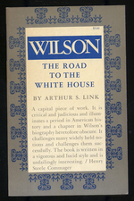 Wilson: the Road to the White House