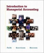 Introduction to Managerial Accounting W/ Topic Tackler CD-ROM, Nettutor and Powerweb Package