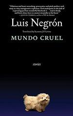 Mundo Cruel: Stories