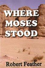 Where Moses Stood