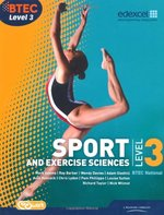 BTEC Level 3 National Sport and Exercise Sciences Student Book