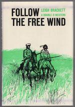 Follow the Free Wind