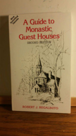 A Guide to Monastic Guest Houses.
