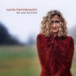 Helmbrecht, Carla Be Cool Be Kind