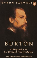 Burton: A Biography of Sir Richard Francis Burton