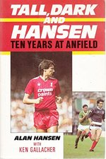 Tall, Dark and Hansen: Ten Years at Anfield