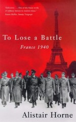 To Lose a Battle: France, 1940
