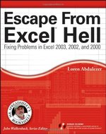Escape from Excel Hell: Fixing Problems in Excel 2003, 2002, and 2000