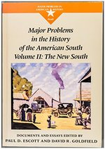 Major Problems in the History of the American South: Documents and Essays