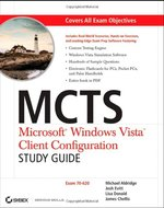 McTs: Microsoft Windows Vista Client Configuration: Exam 70-620