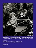 Media, Monarchy and Power