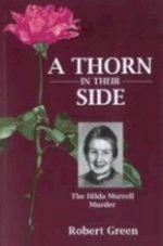 A Thorn in Their Side: The Hilda Murrell Murder
