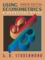 Using Econometrics: A Practical Guide: International Edition