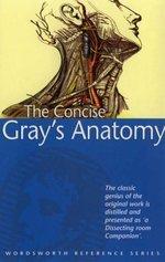 Concise Grays Anatomy
